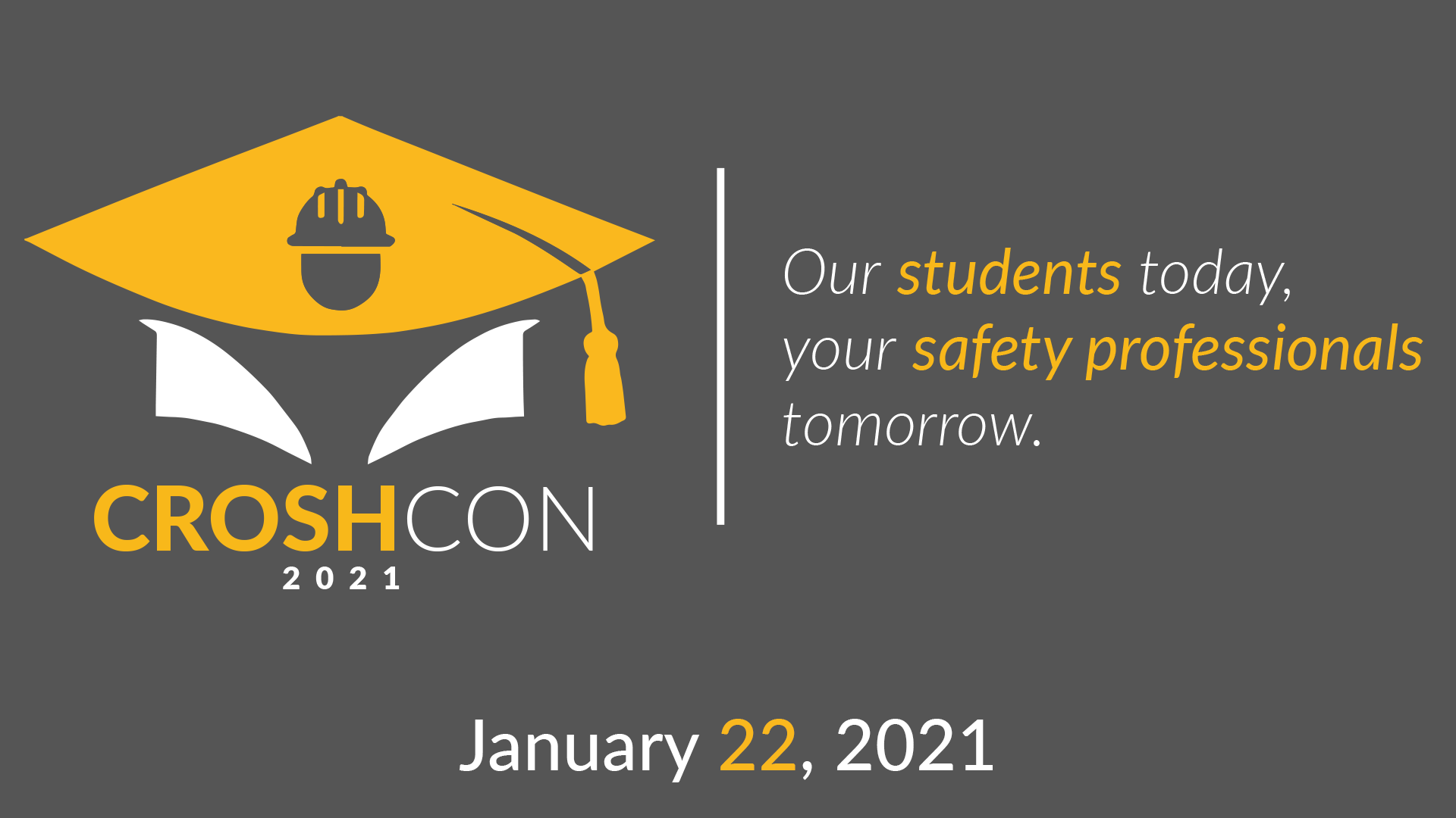 """CROSHCon Logo with the words """"Our students today, your safety professionals tomorrow"""""""